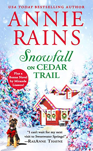 Snowfall on Cedar Trail: Two full books for the price of one (Sweetwater Springs Book 3)  Annie Rains