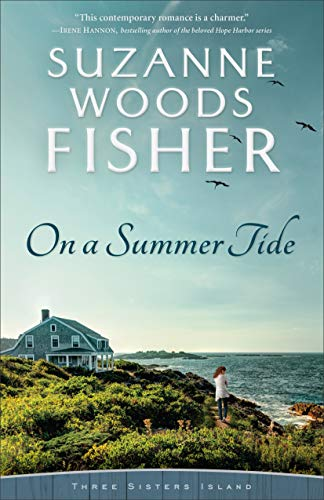 On a Summer Tide (Three Sisters Island Book #1)   Suzanne Woods Fisher