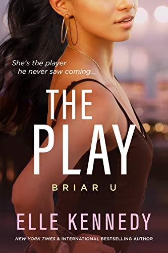 The Play (Briar U Book 3)  Elle Kennedy