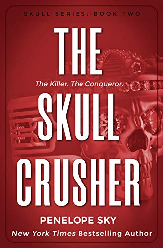 The Skull Crusher   Penelope Sky