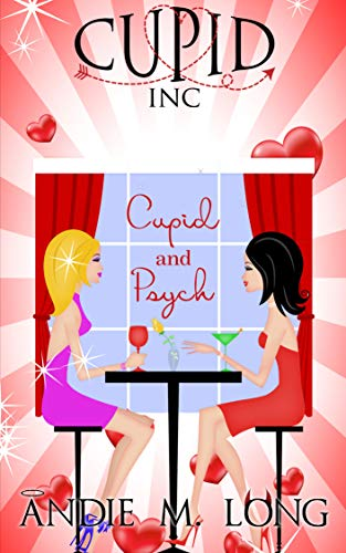 Cupid and Psych (Cupid Inc Book 2)  Andie M. Long