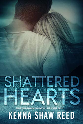 Shattered Hearts Kenna Shaw Reed