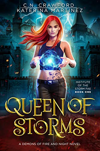 Queen of Storms: A Demons of Fire and Night Novel  C.N. Crawford and Katerina Martinez