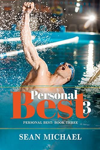 Personal Best 3  Sean Michael