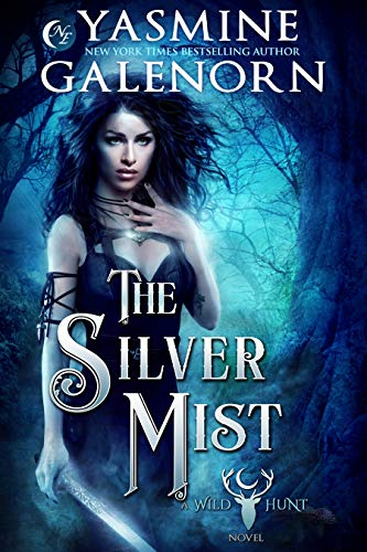 The Silver Mist (Wild Hunt Book 6)   Yasmine Galenorn