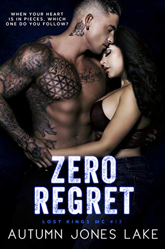 Zero Regret: Z and Lilly, Part Two (Lost Kings MC Book 13)   Autumn Jones Lake