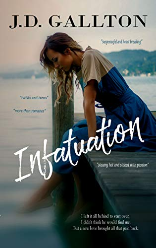 Infatuation   J.D. Gallton