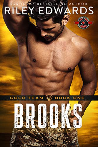 Brooks (Special Forces: Operation Alpha) (Gold Team Book 1)  Riley Edwards