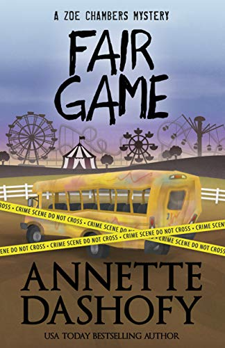 Fair Game (Zoe Chambers Mystery)  Annette Dashofy