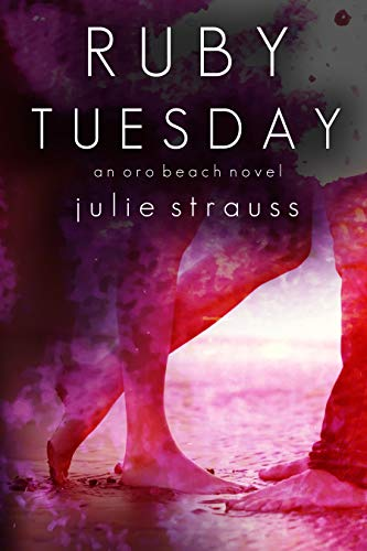 Ruby Tuesday (The Oro Beach Series Book 2)   Julie Strauss