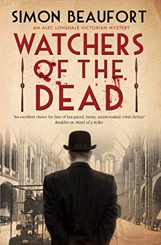 Watchers of the Dead (An Alec Lonsdale Victorian mystery Book 2)   Simon Beaufort