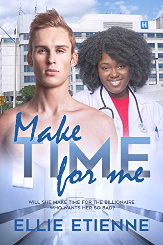 Make Time For Me Ellie Etienne