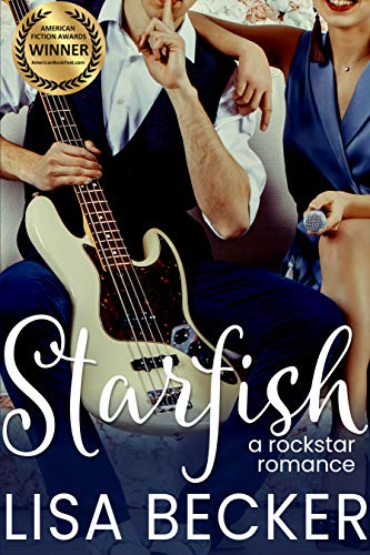 Starfish: A Rock Star Romance   Lisa Becker
