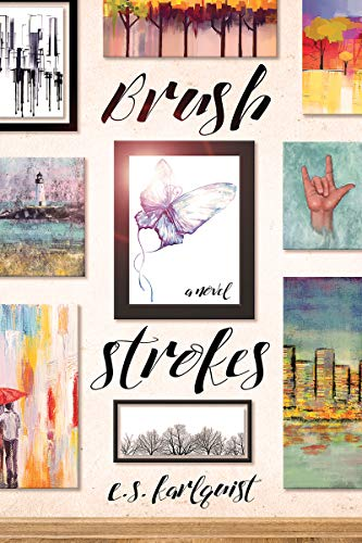 Brush Strokes  E.S. Karlquist