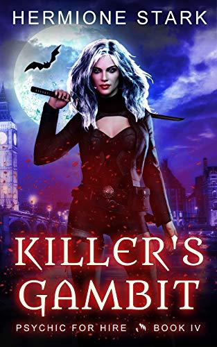 Killer's Gambit (Psychic For Hire Book 3)  Hermione Stark