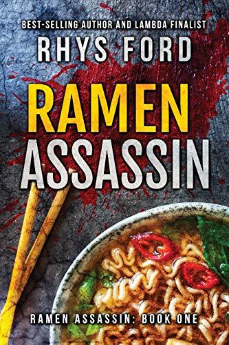 Ramen Assassin Rhys Ford