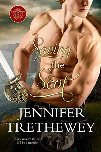 Saving the Scot (The Highlanders of Balforss Book 4)  Jennifer Trethewey