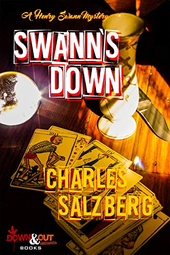 Swann's Down (A Henry Swann Mystery Book 5) Charles Salzberg