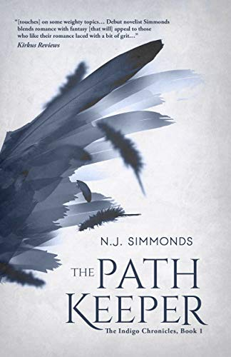 The Path Keeper (The Indigo Chronicles Book 1) N.J. Simmonds