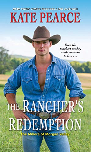 The Rancher's Redemption (The Millers of Morgan Valley Book 2) Kate Pearce