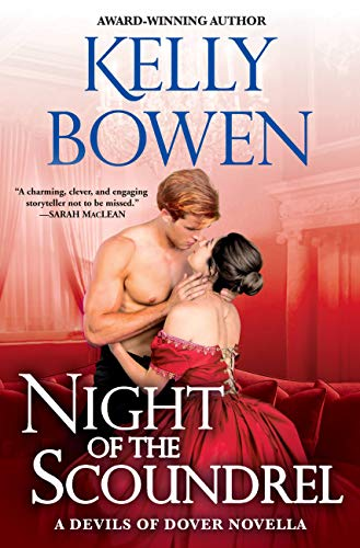 Night of the Scoundrel: a Devils of Dover novella Kelly Bowen