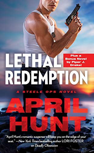 Lethal Redemption: Two full books for the price of one (Steele Ops Book 2) April Hunt