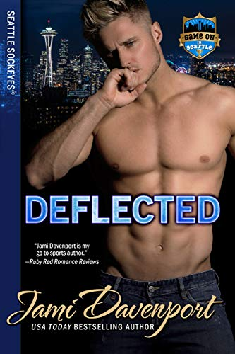 Deflected: Game On in Seattle (Seattle Sockeyes Book 9)   Jami Davenport
