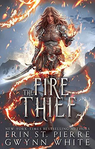 The Fire Thief  Erin St Pierre and Gwynn White