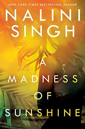 A Madness of Sunshine  Nalini Singh