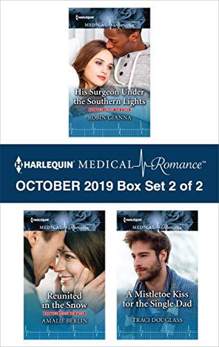 Harlequin Medical Romance October 2019 - Box Set 2 of 2  Robin Gianna, Amalie Berlin, Traci Douglass