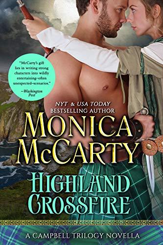 Highland Crossfire: A Campbell Trilogy Novella Monica McCarty
