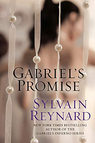 Gabriel's Promise (Gabriel's Inferno Book 4)  Sylvain Reynard