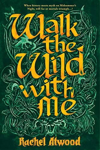 Walk the Wild With Me Rachel Atwood