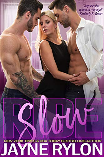 Slow Ride (Powertools: Hot Rides Book 2)   Jayne Rylon