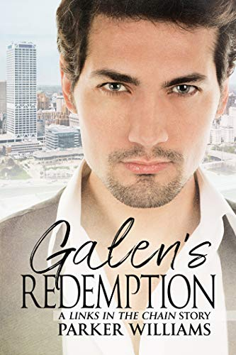 Galen's Redemption (Links in the Chain Book 2)  Parker Williams