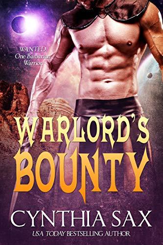 Warlord's Bounty (Chamele Barbarian Warlords Book 2)   Cynthia Sax