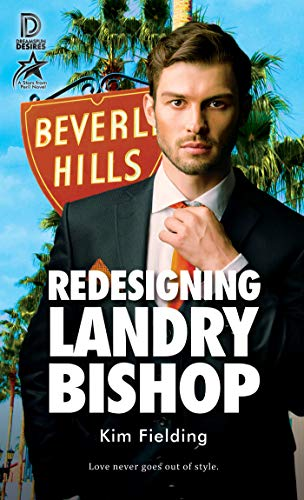 Redesigning Landry Bishop (Dreamspun Desires Book 88) Kim Fielding