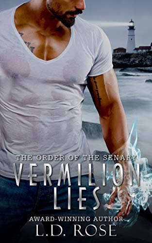 Vermilion Lies (The Order of the Senary Book 3)   L.D. Rose