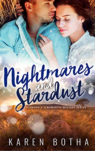 Nightmares and Stardust (Diamonds Book 2)  Karen Botha