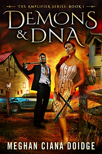 Demons and DNA (Amplifier Book 1)   Meghan Ciana Doidge