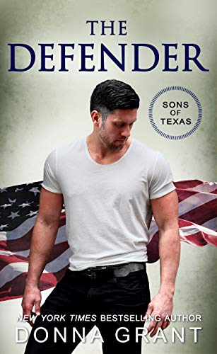 The Defender (Sons of Texas Book 4)   Donna Grant