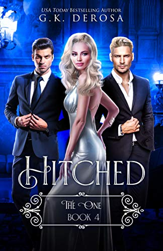 Hitched: The One  G.K. DeRosa