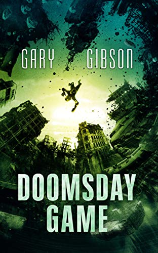 Doomsday Game (The Apocalypse Duology Book 3)   Gary Gibson