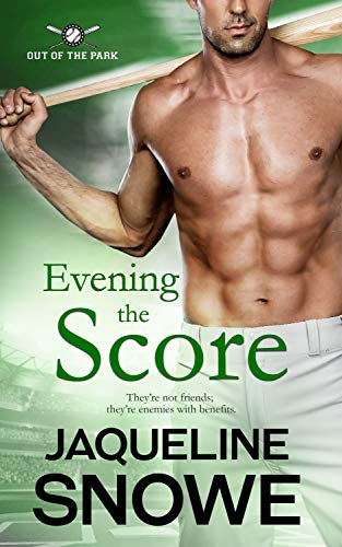 Evening the Score (Out of the Park Book 1)   Jaqueline Snowe