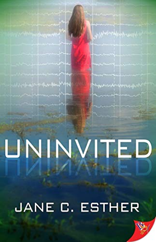 Uninvited  Jane C. Esther