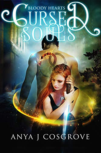 Cursed Souls: A Witch Romance (Bloody Hearts Book 3)  Anya J Cosgrove