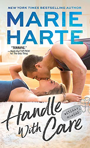 Handle with Care (Veteran Movers Book 3)  Marie Harte