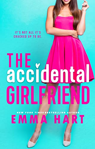 The Accidental Girlfriend Emma Hart
