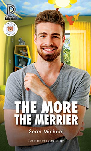 The More the Merrier (Dreamspun Desires Book 83)  Sean Michael