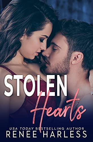 Stolen Hearts (The Stolen Series Book 3) Renee Harless